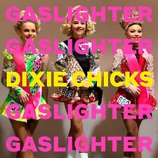 The Dixie Chicks - Gaslighter [CD] Sent Sameday*
