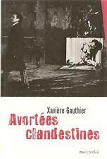 AVORTEES CLANDESTINES / AVORTEMENT - IVG - FAITS DE SOCIETE - FEMME - TEMOIGNAGE