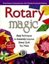 Home and Garden Bks.: Rotary Magic and More : Easy Techniques to Instantly...