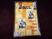"MEMPHIS MINNIE ""I AIN'T NO BAD GIRL"" CS TAPE SEALED CBS USA 1988 COUNTRY BLUES"
