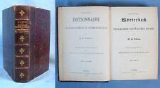 Dictionnaire Allemand-Français et Français-Allemand / Westermann à Brunsvic 1877