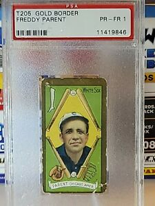 T205 Gold Border Freddy Parent Chicago White Sox PSA PR-FR 1