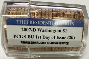 2007 D Washington Presidential Dollar Roll of 20 PCGS BU 1st Day of Issue