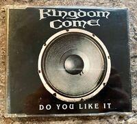 Kingdom Come - Do You Like It CD single (4 tracks) - FREE UK POSTAGE