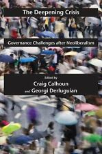 The Deepening Crisis: Governance Challenges after Neoliberalism (Possible