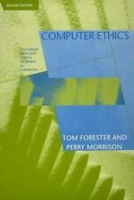 Computer Ethics : Cautionary Tales and Ethical Dilemmas in Computing by Tom...