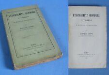 L'ENSEIGNEMENT SECONDAIRE à TROYES du MOYEN-AGE à la RÉVOL... / G. Carré /  1888