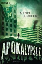 Apokalypse Z Bd.1 von Manel Loureiro (2014, Taschenbuch)