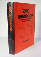 Zinc Handbook: Properties, Processing, and Use in Design 1991 Porter Metallurgy