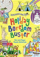 Holiday Boredom Buster (Buster Backpack Books) by Bailey, Ellen,Campbell, Guy, N