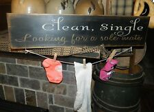 PRIMITIVE WOOD SIGN~~LAUNDRY ROOM~~CLEAN~~SINGLE~~LOOKING FOR A SOLE MATE~~SOCKS