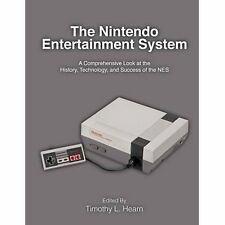 The Nintendo Entertainment System:A Comprehensive Look at the History,Technology