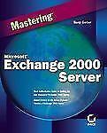 Mastering Microsoft Exchange Server 2000