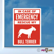 In Case of Emergency Rescue My Bull Terrier Sticker Vinyl - #2 bully pit bull