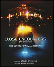 Close Encounters of the Third Kind the Ultimate Visual History,