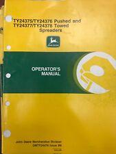 John Deere Operators Manual Push & Towed Spreaders #Omty24476 Used