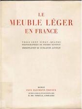 JANNEAU - LE MEUBLE LEGER EN FRANCE - LIVRE ANCIEN XXème BEAUX ARTS