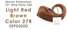 """Secret Extensions 10"""" Wire Ponytail Color Light Red Brown 27R SEP02000"""