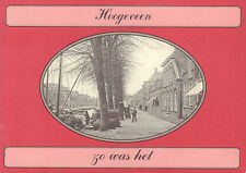 HOOGEVEEN (ZO WAS HET) - Lo Dijkstra