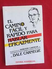 EL CAMINO FACIL Y RAPIDO PARA HABLAR EFICAZMENTE (Spanish Edition)