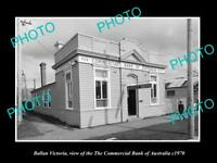 OLD LARGE HISTORIC PHOTO OF BALLAN VICTORIA, THE COMMERCIAL BANK OF AUST c1970
