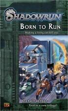 Shadowrun: Born to Run Bk. 1 by Stephen Kenson (2005, Paperback)