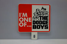 "DODGE BOYS ""OLD SCHOOL"" License Plate Topper 4 1/2"" High 4"" Wide!"