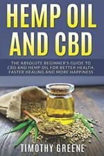 Hemp Oil and CBD: The Absolute Beginner's Guide to CBD for...