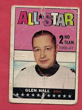 1967-68 TOPPS  # 129 HAWKS GLEN HALL GOALIE ALL STAR CARD