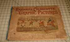 "1883 RANDOLPH CALDECOTT'S ""Graphic Pictures"" UK London NY Hardcover Book"