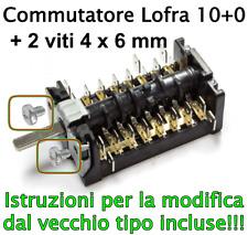 Commutatore Selettore Cucina Lofra 10 + OFF 3010890 3031610 4148023007 ORIGINALE