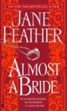 Almost a Bride by Jane Feather (2005, Paperback)
