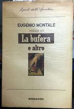 (Letteratura:Poesia)E. Montale - LA BUFERA E ALTRO - POESIE III - Mondadori 1957