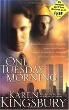 One Tuesday Morning (9/11 Series, Book 1) by Karen Kingsbury