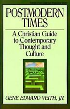 Postmodern Times : A Christian Guide to Contemporary Thought and Culture NEW!