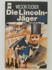 Wilson Tucker Die Lincoln-Jäger Science Fiction