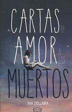 CARTAS DE AMOR A LOS MUERTOS/ LOVE LETTERS TO THE DEAD