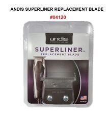 ANDIS SUPERLINER REPLACEMENT BLADE #04120