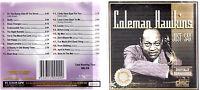 COLEMAN HAWKINS - JUST SAX - OZ 20 TRK CD - JAZZ / BLUES - UNPLAYED