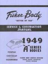 1949 CHEVROLET, PONTIAC & OLDSMOBILE 76 & 88 GM Fisher Body Shop Manual 49