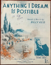 Gloria Brent Anything I Dream Is Possible by Billy Reid – Pub. 1948