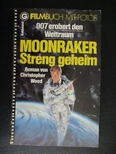 JAMES BOND + 007 + FILMBUCH MIT FOTOS + MOONRAKER + ROGER MOORE + 1979 +