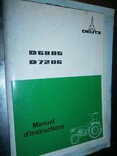 DEUTZ tracteur D6806 - D7206 08/1977 : notice d'utilisation