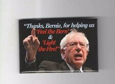 2016 pin THANKS to BERNIE SANDERS pinback FEEL the BERN & LIGHT the FIRE !