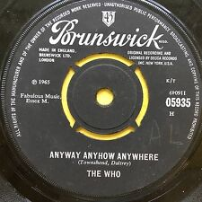 The Who - Anyway Anyhow Anywhere / Daddy Rolling Stone - Brunswick 05935 Ex