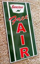 Sinclair Free Air Sign Gas Gasoline Oil