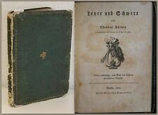 Körner Leyer und Schwert 1815 patriotische Gedichte Dichtkunst Geschichte xz