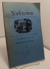 Yorktown- Climax of the Revolution - National Park Service - 1956
