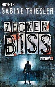 Zeckenbiss: Thriller von Thiesler, Sabine | Buch | Zustand gut
