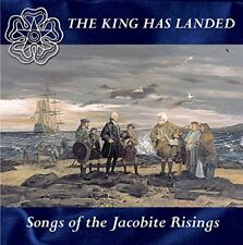 The King Has Landed: Songs Of The Jacobite Risings [CD]